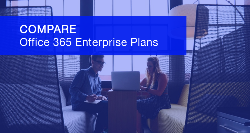COMPARE Office 365 Enterprise Plans