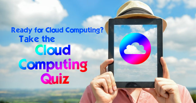Is Your Company Ready for Cloud Computing? Quiz
