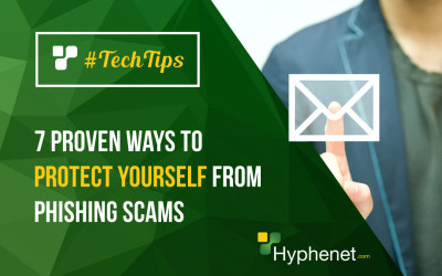 7 Proven Ways to Protect Yourself from Phishing Scams