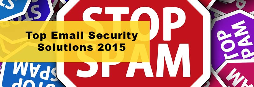 What are the Top Email Security Solutions? 2015