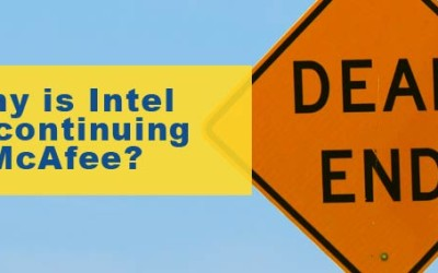 Why is Intel discontinuing McAfee?