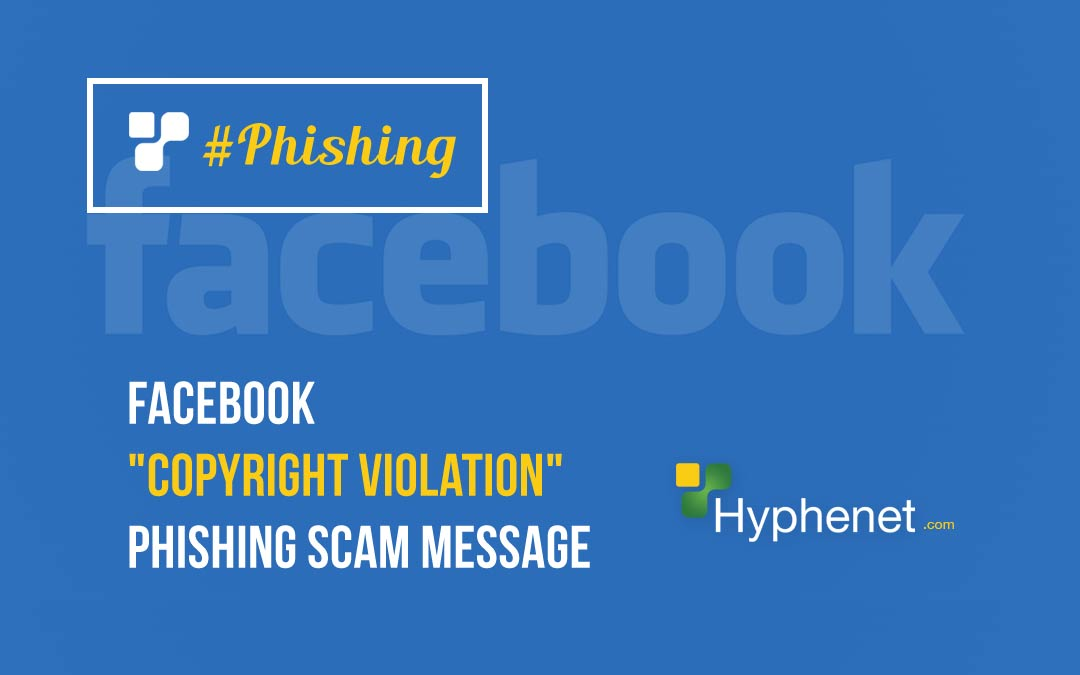"Facebook ""Copyright Violation"" Phishing Scam Message"