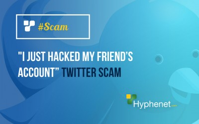 """I just hacked my friend's account"" Twitter Scam"