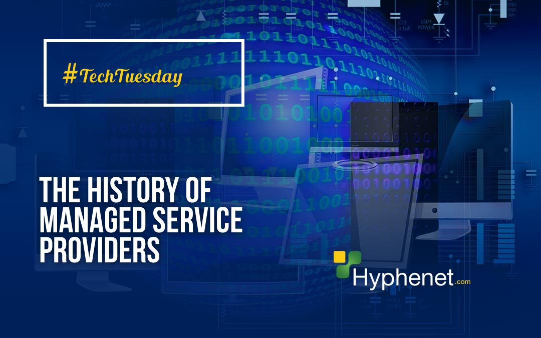 The History of Managed Service Providers (MSPs)