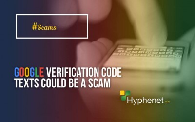 Caution: Text Messages Asking for Google Account Verification Codes Scam
