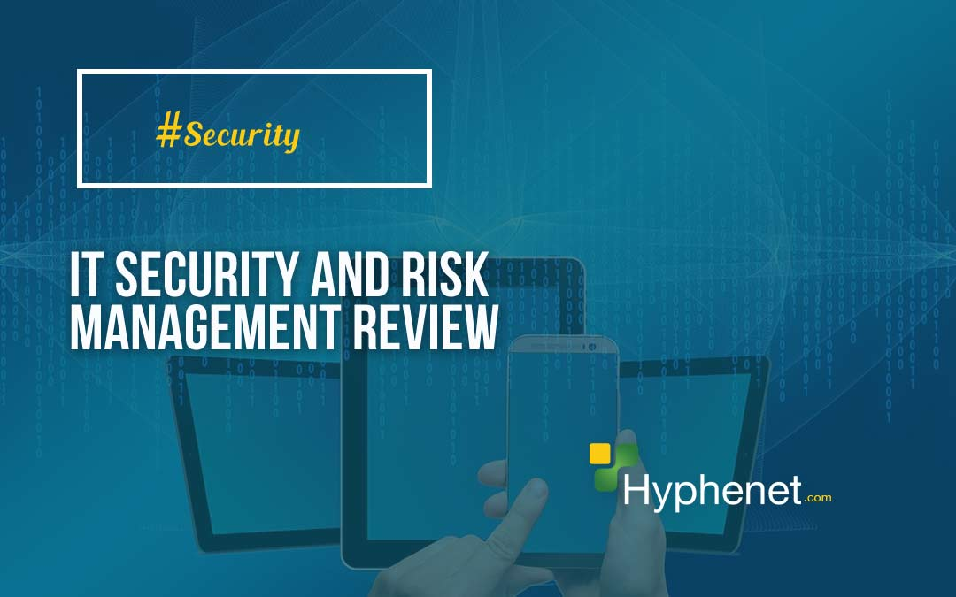 IT Security and Risk Management Review