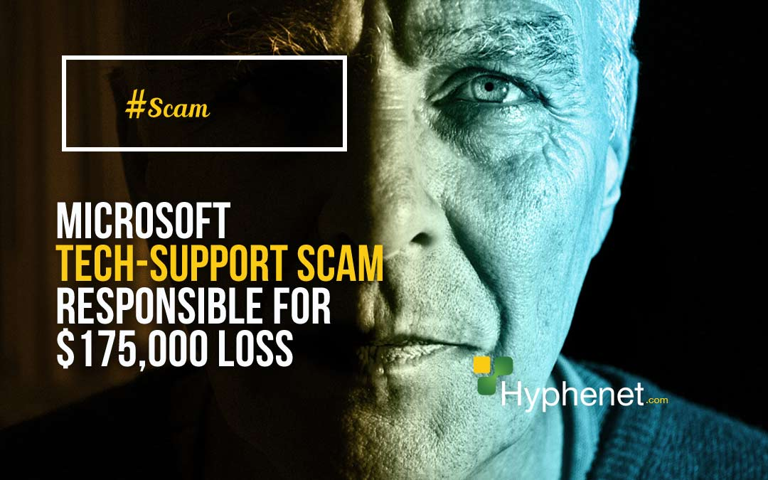 WARNING: Microsoft tech-support scam responsible for $175,000 loss