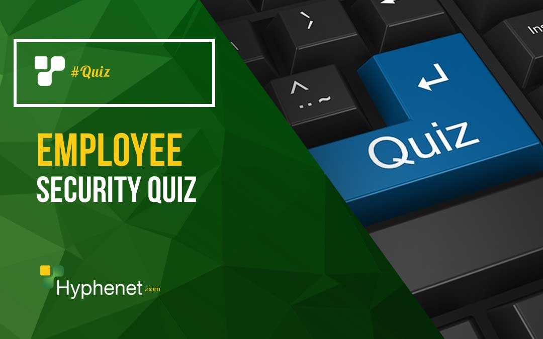 Employee Security Quiz