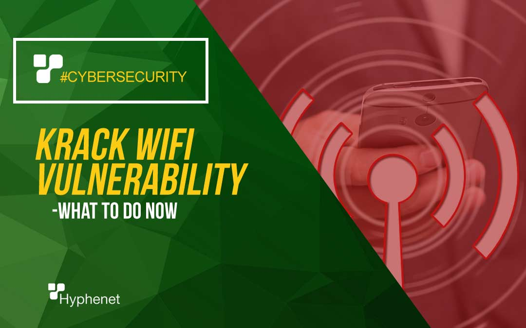 KRACK WiFi Vulnerability Affects Everyone – What to Do Now