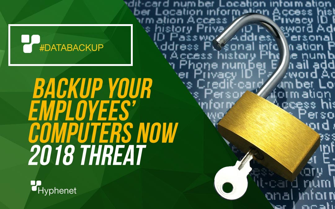 Why you Need to Backup your Employees' Computers Now ASAP