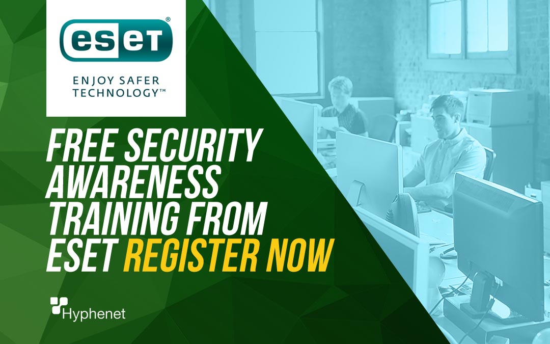 ESET launches FREE security awareness training – Register Now