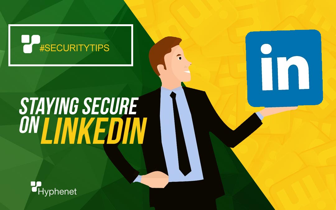 staying secure on linkedin