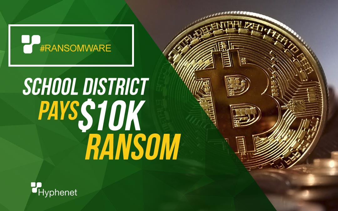School District Forced to Pay $10,000 Ransom