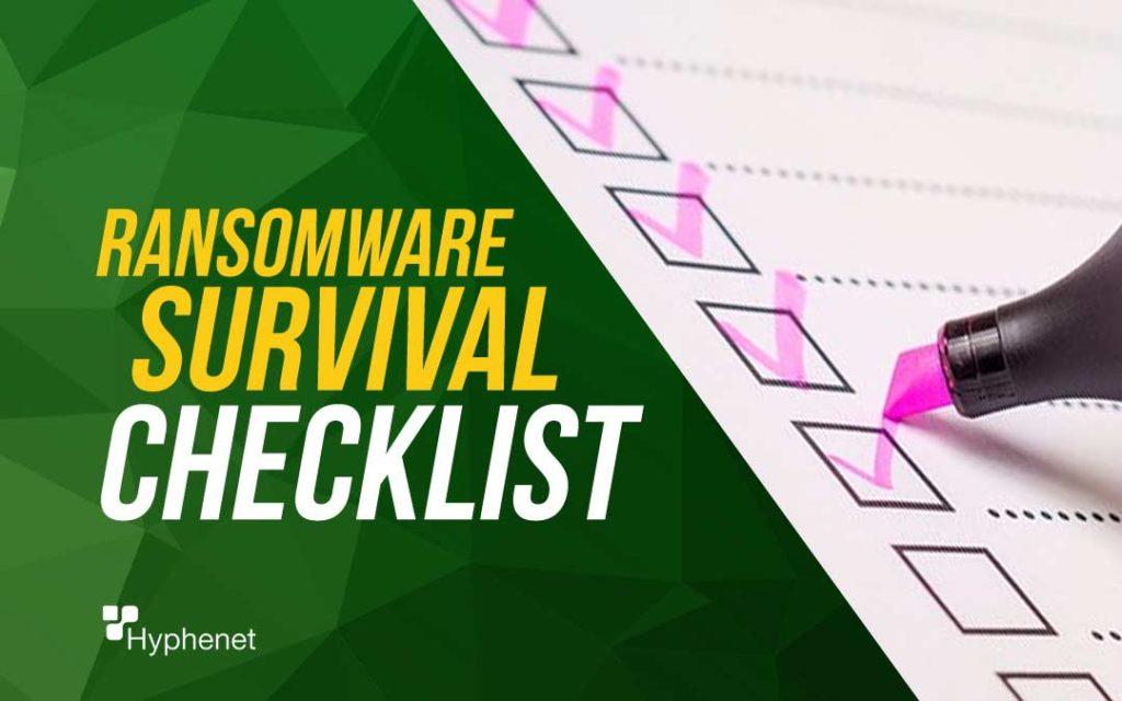 ransomware survival checklist